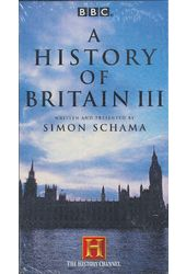 A History of Britain III (2-VHS)