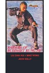 Raiders of the Buddhist Kung Fu