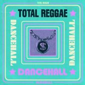 Total Reggae: Dancehall (2-CD)