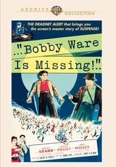 Bobby Ware Is Missing