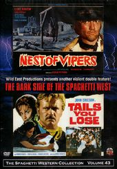Nest of Vipers / Tails You Lose