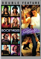 Rock of Ages / Footloose