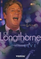 Joe Longthorne - Live: A Man & His Music