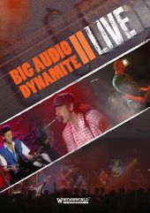 Big Audio Dynamite - B.A.D. II Live in London