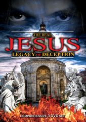Real Jesus: Legacy Of Deception (3-DVD)