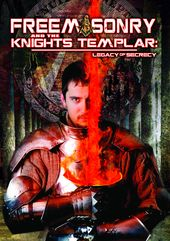 Freemasonry and The Knights Templar: Legacy Of