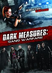 Dark Measures: Gang Warfare