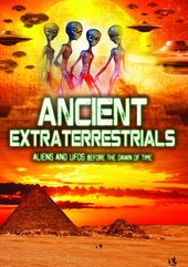 Ancient Extraterrestrials: Aliens And UFOs Before
