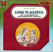 Lum 'N Abner - Off To Washington / Lum's