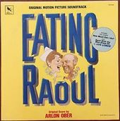 Eating Raoul (Original Motion Picture Soundtrack)