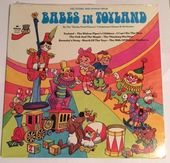 The Story And Songs From Babes In Toyland
