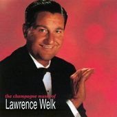 The Champagne Music Of Lawrence Welk