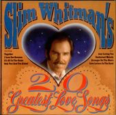 Slim Whitman's 20 Greatest Love Songs