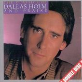 The Classics of Dallas Holm & Praise
