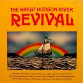 The Great Hudson River Revival Volume I