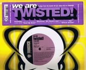 "We Are Twisted! (2X12"")"