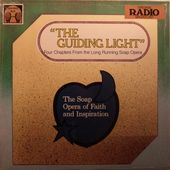 The Guiding Light: Original Radio Broadcast