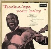 "The Jolson Story ""Rock-A-Bye Your Baby..."""