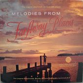 Melodies From Far Away Places (2LP)