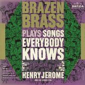 Brazen Brass Plays Songs Everybody Knows
