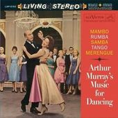 Arthur Murray's Music For Dancing: Mambo, Rumba,
