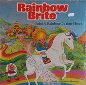 Rainbow Brite: Paint A Rainbow In Your Heart
