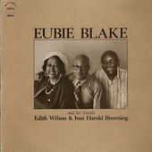 Eubie Blake And His Friends