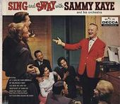 Sing And Sway With Sammy Kaye And His Orchestra