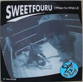 Sweetfouru (When I'm With U) / Whiskey Melody