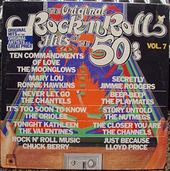 The Original Rock N' Roll Hits Of The 50's: Vol. 7