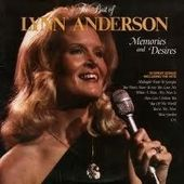 The Best Of Lynn Anderson: emories And Desires