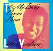 'Til My Baby Comes Home (3 Versions)