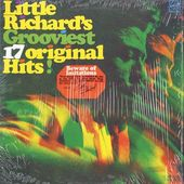 Little Richard's Grooviest 17 Original Hits!