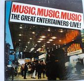 Music, Music, Music: The Great Entertainers-Live!
