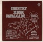 Country Music Cavalcade: Smokey Mountain Memories