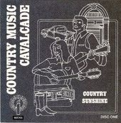 Country Music Cavalcade: Country Sunshine (3LPs)