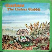 Eustace The Useless Rabbit