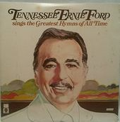 Tennessee Ernie Ford Sings The Greatest Hymns Of