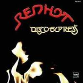Red Hot Disco Express (Red Vinyl)