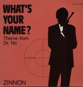 What's Your Name (Theme From Dr. No)