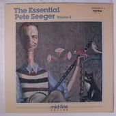 The Essential Pete Seeger Volume 2