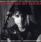 Eddie And The Cruisers (Original Motion Picture