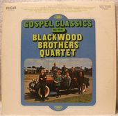 Gospel Classics By The Blackwood Brothers Quartet
