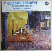 George Gershwin: An American In Paris/Rhapsody In