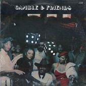 Gamble & Friends