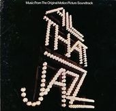 All That Jazz: Music From The Original Motion
