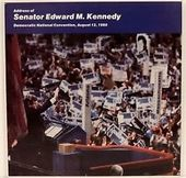 Address Of Senator Edward M. Kennedy: Democratic