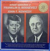 Actual Speeches Of Franklin D. Roosevelt And John