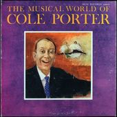 The Musical World Of Cole Porter