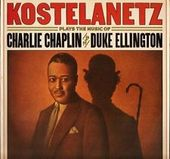 Kostelanetz Plays The Music Of Charlie Chaplin